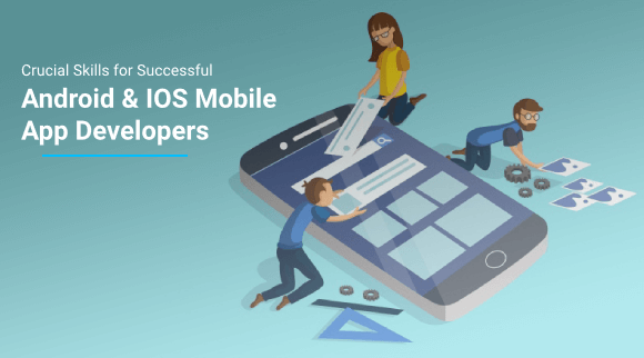 Crucial Skills Needed To Be Successful As An iOS App Developer