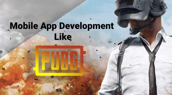 How to Develop Gaming App Like PubG?