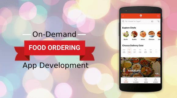 on-demand food ordering app development