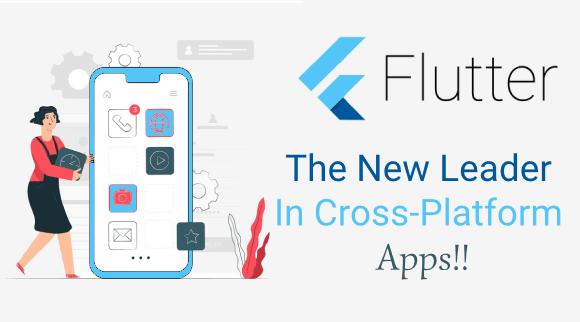 Flutter - The New Leader In Cross-Platform Apps