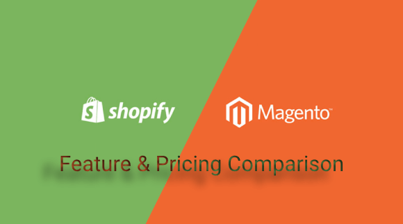 Magento vs Shopify Feature and Pricing Comparison