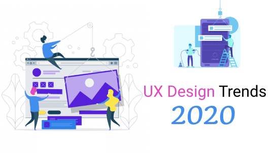 The Biggest UX Trends 2020